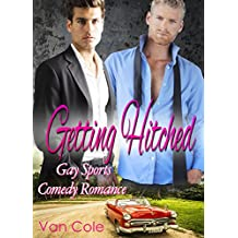 Getting Hitched: Gay Sports Comedy Romance (English Edition)