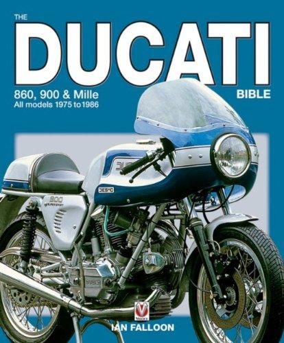 The Ducati 860, 900 and Mille (Bible) por Ian Falloon