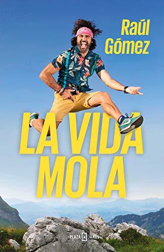 La vida mola (OBRAS DIVERSAS) por Raúl Gómez (Maraton Man)
