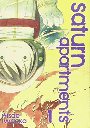 Saturn Apartments Volume 1 por Hisae Iwaoka