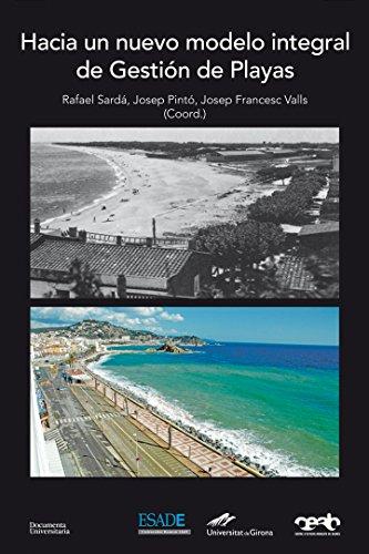 Hacia un nuevo modelo integral de gestión de playas (Documenta) por Rafael Sardá Borroy