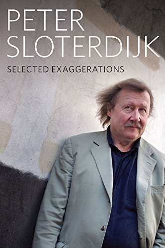 Selected Exaggerations: Conversations and Interviews 1993 - 2012 por Peter Sloterdijk