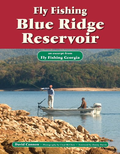 Fly Fishing Blue Ridge Reservoir: An Excerpt from Fly Fishing Georgia (No Nonsense Fly Fishing Guidebooks) por David Cannon