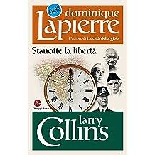 Stanotte la libertà (Biblioteca Dominique Lapierre)