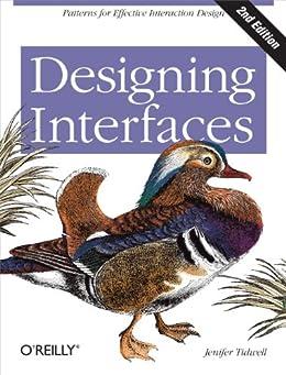 Designing Interfaces: Patterns for Effective Interaction Design von [Tidwell, Jenifer]