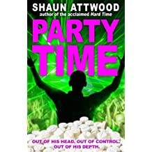 Party Time by Attwood, Shaun (2013) Paperback