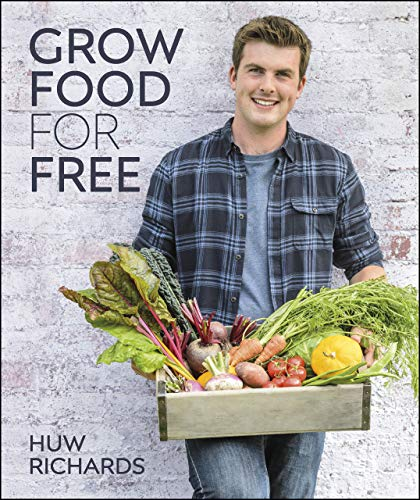 Grow Food for Free: The easy, sustainable, zero-cost way to a plentiful harvest (English Edition) PDF Books