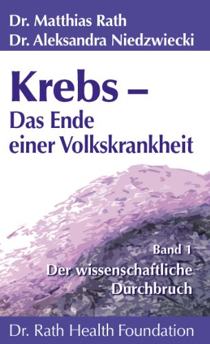 Portada del libro Krebs - Das Ende einer Volkskrankheit Band 1