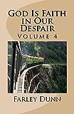 God Is Faith in Our Despair Vol 4 (English Edition)