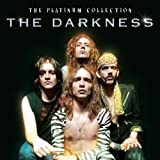 the Darkness: The Platinum Collection (Audio CD)