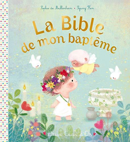 La Bible de mon baptême par  Sophie de Mullenheim