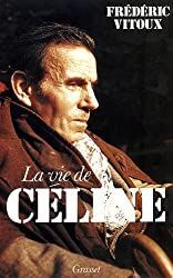 La vie de Louis-Ferdinand Céline