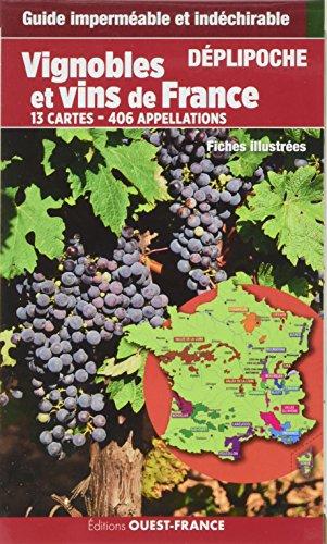 VINS ET VIGNOBLES DE FRANCE - DEPLIPOCHE par  Patrick Mérienne