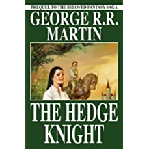 The Hedge Knight - Second Edition by George R. R. Martin (2005-03-09)