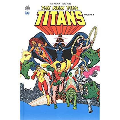 New Teen Titans, Tome 1 :