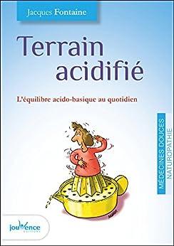 Terrain acidifié (Les maxi pratiques t. 126)