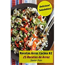 Recetas Arroz Cocina #2: 25 Recetas de Arroz - Delicioso! - Saludables!