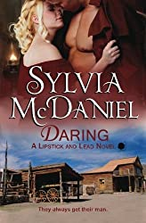 Daring: A Western Historical (Lipstick and Lead) by Sylvia McDaniel (2015-06-12)