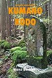 Kumano Kodo - Ustrade B/W [Lingua inglese]