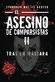 El asesino de comparsistas II: Tras la máscara