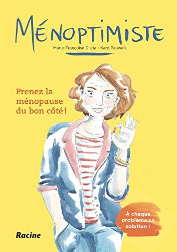 Ménoptimiste par Marie-Françoise Dispa