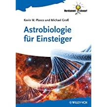 Astrobiologie für Einsteiger (Verdammt clever!) (German Edition)