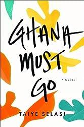 Ghana Must Go [Hardcover]