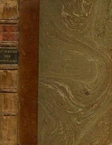 Le Dernier des Mohicans, de fenimore Cooper. Adaptation et réduction