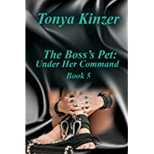 Under Her Command (The Boss's Pet (BDSM) Book 5) (English Edition)