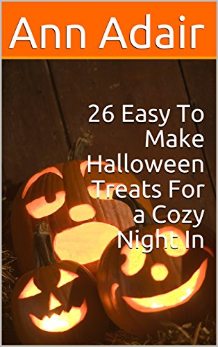 oween Treats For a Cozy Night In (Ann Adair Cookbooks Book 3) (English Edition) ()
