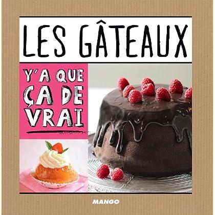 Les gâteaux (Y'a que ça de vrai)