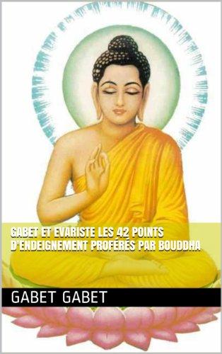 les 42 points d'endeignement proférés par Bouddha