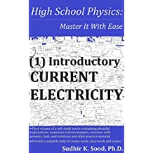 High School Physics: Master It With Ease (1) Introductory Current Electricity (English Edition)