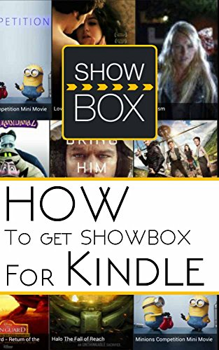 How to Get ShowBox for Kindle Fire HD and HDX (English Edition)
