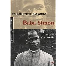 Baba Simon : Le père des Kirdis