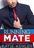 #8: Running Mate: A Billionaire Romance