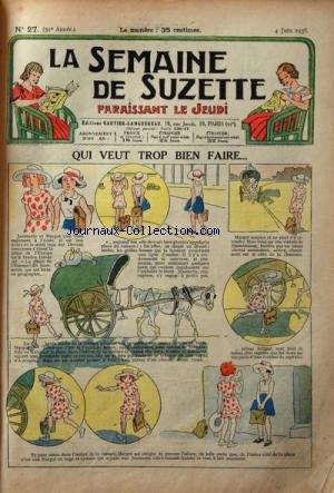 SEMAINE DE SUZETTE (LA) [No 27] du 04/06/1936 - QUI VEUT TROP BIEN FAIRE - LA CROISIERE DE BECASSINE