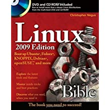 Linux Bible 2009 Edition: Boot up Ubuntu, Fedora, KNOPPIX, Debian, openSUSE, and more 5th edition by Negus, Christopher (2009) Taschenbuch