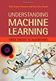 By Shai Shalev-Shwartz Understanding Machine Learning: From Theory to Algorithms [Hardcover]