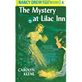 Nancy Drew 04: The Mystery at Lilac Inn (Nancy Drew Mysteries Book 4)