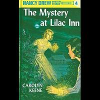 Nancy Drew 04: The Mystery at Lilac Inn (Nancy Drew Mysteries Book 4)