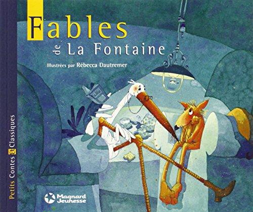 Fables de La Fontaine. Per la Scuola elementare (Petits Contes et Classiques) por Rébecca Dautremer