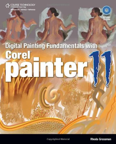 Preisvergleich Produktbild Digital Painting Fundamentals with Corel Painter 11 (First Edition)