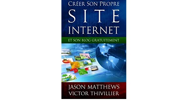 f553790b951 Buy Créer son propre site internet et son blog gratuitement Book Online at  Low Prices in India