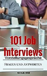 Vorstellungsgespräche: 101 Job Interviews (German Edition)