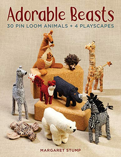 Adorable Beasts: 30 Pin Loom Animals + 4 Playscapes (English Edition) -