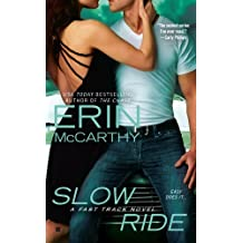 Slow Ride (Fast Track)
