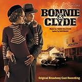 Bonnie & Clyde - Das Musical - Original Broadway Cast