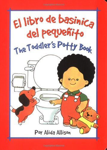 Toddler's Potty Book (Spanish) por Alida Allison