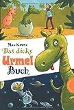 Urmel: Das dicke Urmel-Buch von Max Kruse (20. Juni 2011) Gebundene Ausgabe